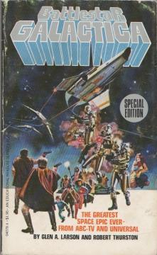 Battlestar Galactica by Glen A. Larson and Robert Thurston