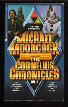 Cornelius Chronicles V. 2 by Michael Moorcock