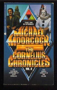 Cornelius Chronicles V. 2 by Michael Moorcock