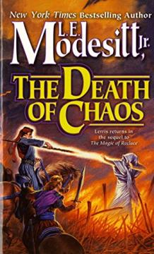 The Death of Chaos by L. E. Modesitt Jr.