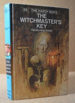 Hardy Boys 55: the Witchmaster's Key