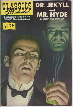 Classics Illustrated: Dr. Jekyll and Mr. Hyde by Robert Louis Stevenson