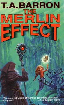 The Merlin Effect by T. A. Barron