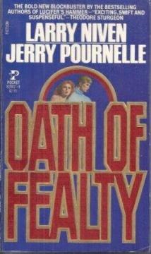 OATH OF FEALTY by Larry Niven and Jerry Pournelle