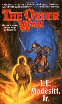The Order War by L. E. Modesitt